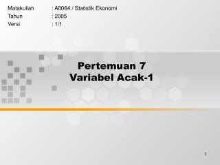 Pertemuan 7 Variabel Acak-1