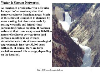 Water I: Stream Networks.