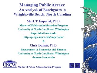 Managing Public Access: An Analysis of Beachgoers in  Wrightsville Beach, North Carolina