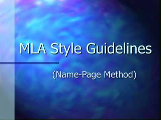 MLA Style Guidelines