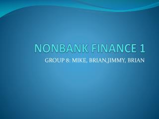 NONBANK FINANCE 1