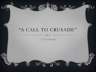 """A Call to Crusade"""