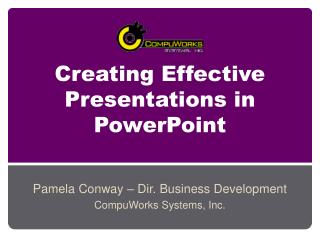 Creating Effective Presentations in PowerPoint