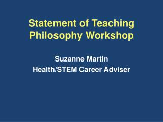 Statement of Teaching Philosophy Workshop