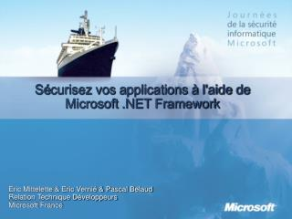 S curisez vos applications   laide de Microsoft .NET Framework