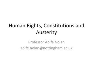 Human  Rights ,  Constitutions  and  Austerity