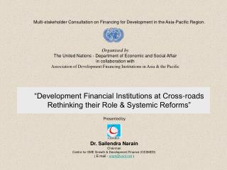 Multi-stakeholder Consultation on Financing for Development in the Asia-Pacific Region.
