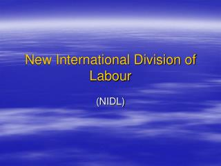 New International Division of Labour
