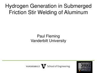 Hydrogen Generation in Submerged Friction Stir Welding of Aluminum