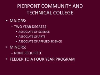 PIERPONT COMMUNITY AND TECHNICAL COLLEGE