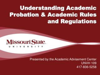 Understanding Academic Probation & Academic Rules and Regulations