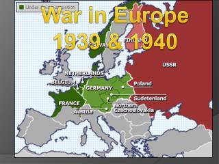 War in Europe 1939 & 1940