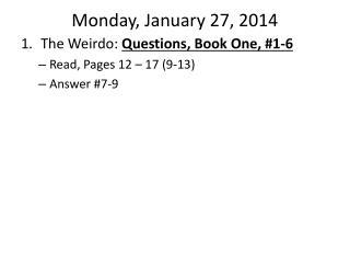 Monday, January 27, 2014