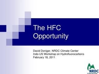 The HFC Opportunity