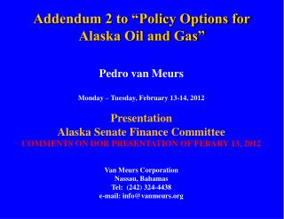 "Addendum 2 to ""Policy Options for Alaska Oil and Gas"""