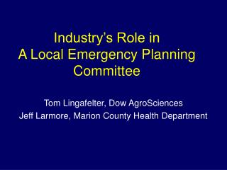 Industry's Role in  A Local Emergency Planning Committee
