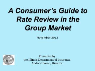 A Consumer's Guide to Rate Review in the Group Market