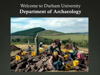 Welcome to Durham University Department of Archaeology
