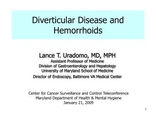 Diverticular Disease and Hemorrhoids