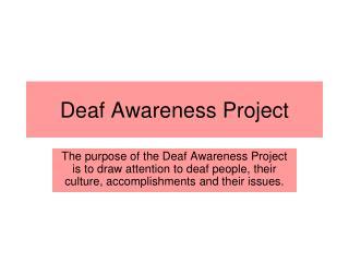 Deaf Awareness Project