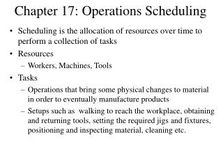 Chapter 17: Operations Scheduling