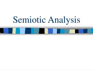 Semiotic Analysis