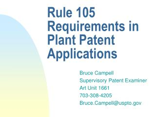 Rule 105 Requirements in Plant Patent Applications