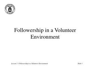 Followership in a Volunteer Environment