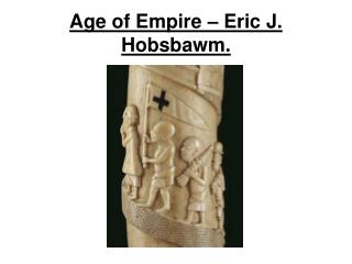 Age of Empire – Eric J. Hobsbawm.