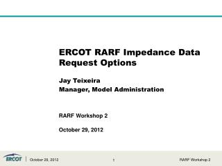 ERCOT RARF Impedance Data Request Options