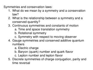 Symmetries and conservation laws: What do we mean by a symmetry and a conservation law?