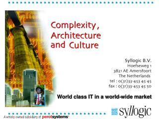 World class IT in a world-wide market