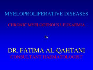 WHO Classification  Chronic Myeloproliferative Disease