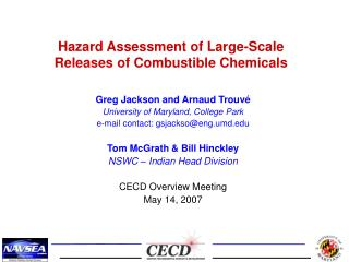 Hazard Assessment of Large-Scale Releases of Combustible Chemicals