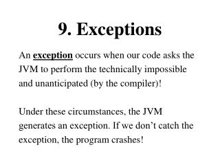 9. Exceptions