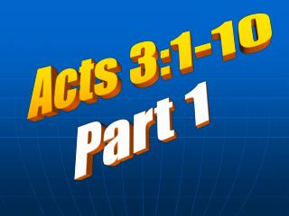 Acts 3:1-10 Part 1