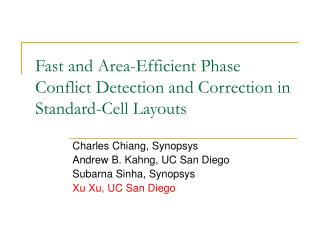 Fast and Area-Efficient Phase Conflict Detection and Correction in Standard-Cell Layouts