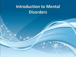 Introduction to Mental Disorders