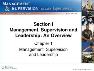 Section I Management, Supervision and Leadership: An Overview