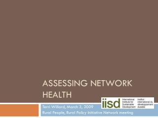 Assessing Network Health