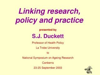 Linking research, policy and practice