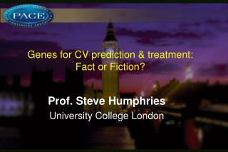 Genes for CV prediction & treatment:  Fact or Fiction?