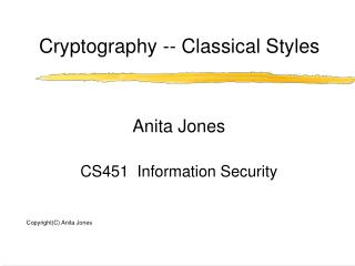 Cryptography -- Classical Styles
