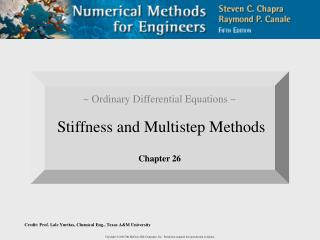 ~ Ordinary Differential Equations ~ Stiffness and Multistep Methods Chapter 26