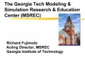 The Georgia Tech Modeling  Simulation Research  Education Center MSREC