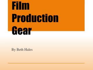 Film Production Gear