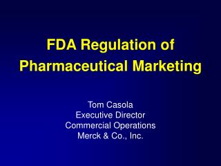 FDA Regulation of Pharmaceutical Marketing