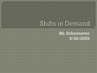 Shifts in Demand