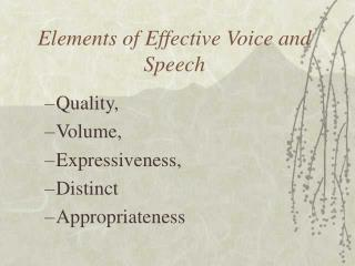 Elements of Effective Voice and Speech