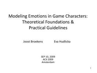 Modeling Emotions in Game Characters: Theoretical Foundations & Practical Guidelines